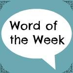 wordoftheweek#